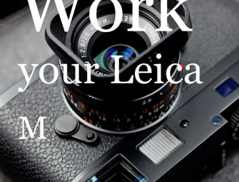 Work your Leica M – English